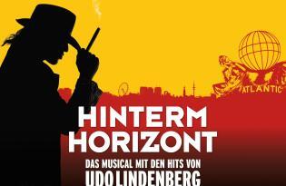Nur noch kurz in Hamburg - HINTERM HORIZONT mit Hits von Udo Lindenberg
