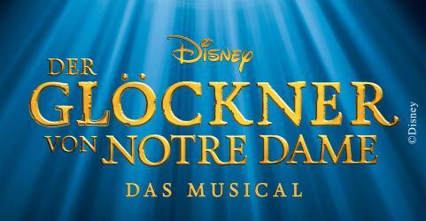 Disneys DER GLÖCKNER VON NOTRE DAME - Das Musical in München 0