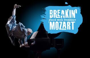 Showsensation Breakin` Mozart  mit 4- oder 5-Sterne Hotel in Wien