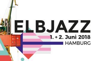 Elbjazz Festival Tickets 2018 in Hamburg mit Übernachtung im 4*/5* Hotel