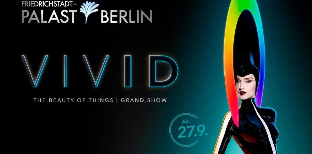 VIVID Grand Show - Friedrichstadt-Palast 34081