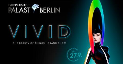 VIVID Grand Show - Friedrichstadt-Palast