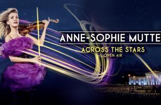 ››ACROSS THE STARS‹‹ mit Anne-Sophie Mutter in München