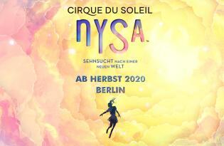 CIRQUE DU SOLEIL – NYSA inkl. Premium Hotel in Berlin