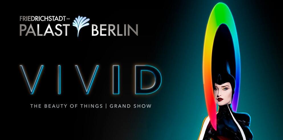 VIVID Grand Show – Friedrichstadt-Palast 72540