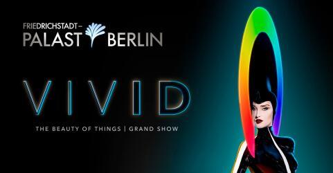 VIVID Grand Show – Friedrichstadt-Palast