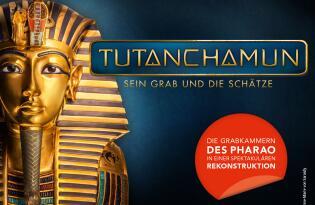 Erleben Sie die einmalige Tutanchamun Ausstellung – jetzt endlich auch in Deutschland
