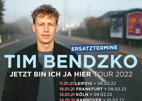Tim Bendzko – Jetzt bin ich ja hier Tour 2021/22 – Berlin